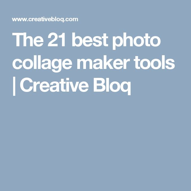 The 21 best photo collage maker tools | Creative Bloq
