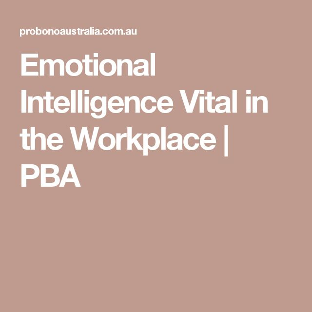 psychology emotional intelligence Emotional intelligence a review published in the journal of annual psychology found that higher emotional intelligence is positively correlated with.