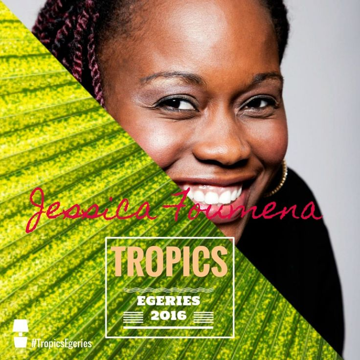 Jessica Foumena - #TropicsEgéries by Tropics Magazine