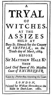 Livre 2, chapitre 4, page 53 : lors du procès des sorcières de Chelmsford, raconté par Matthew Hopkins en 1645 plusieurs femmes ont été accusées de sorcellerie et 15 d'entrer-elle sont condamné à la pendaison en juillet 1645