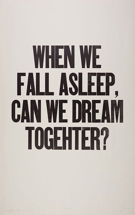 When we fall asleep, can we dream together?