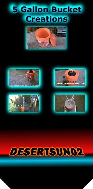 """DIY """"5 Gallon Bucket"""" Creations! w/quick builds. This 7-video """"Compilation"""" shows how to make air filters, camp sinks, insulated ice chests, clothes washers, camp showers, AC (air coolers), and Evap. (air coolers) - all using a 5 gallon bucket! all projects can be used off-grid and many are solar powered! to see the full individual videos for each creation just check my YT channel."""