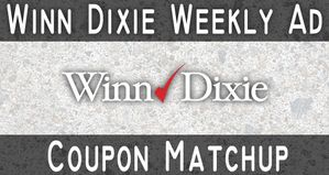 Winn Dixie Weekly Ad Coupon Match Up (8/20 – 8/26)