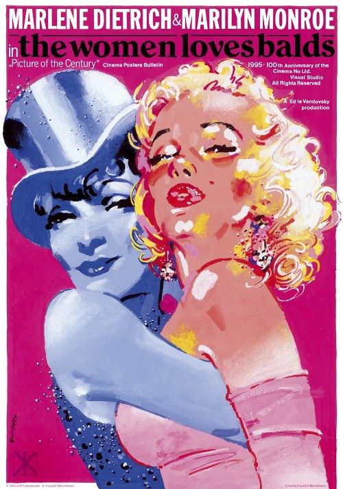 Marlene Dietrich and Marilyn Monroe. The Women Loves Balds. | Limited edition poster. This poster was designed by Waldemar Świerzy back in 1995 and was never printed until 2009. Original Polish Movie Poster,   year: 2009