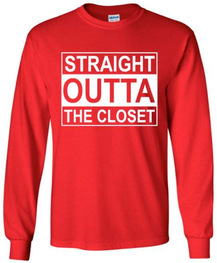 Straight Outta The Closet Unisex Funny LGBTQ Humor by ALLGayTees
