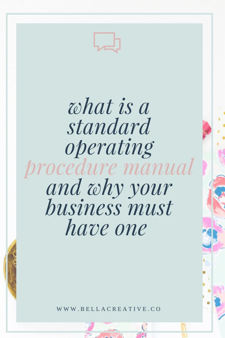 get your business organized with a standard operating procedure manual