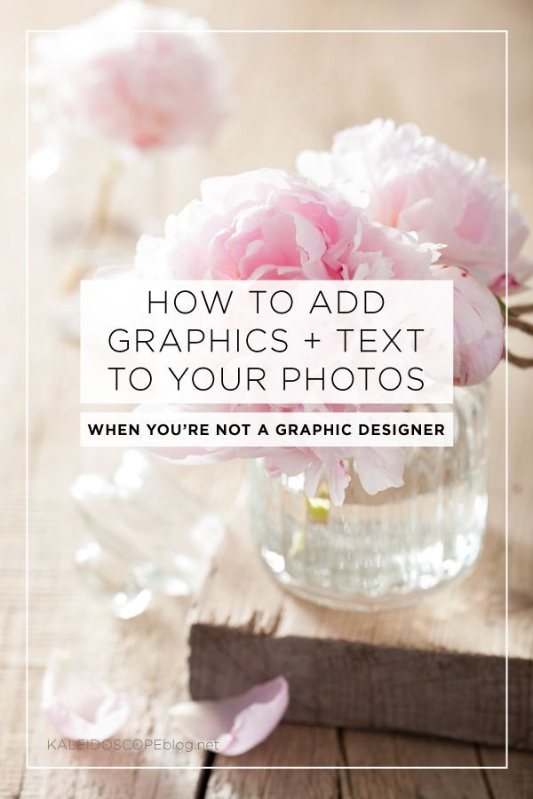 Blog Photography | How to add graphic and text to your photos when you're not a graphic designer