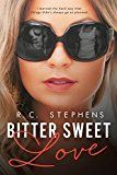 Free Kindle Book -   Bitter Sweet Love: A Twisted Novel (Twisted Series Book 1)