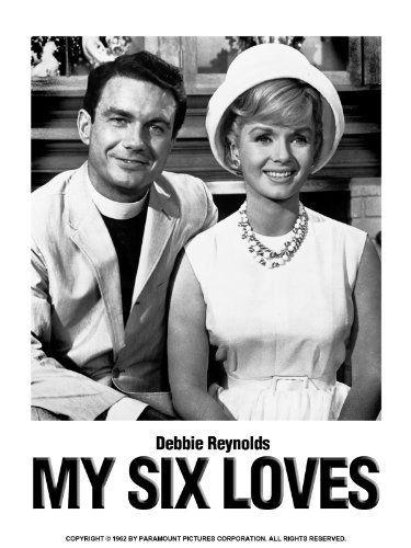 My Six Loves: Debbie Reynolds, Cliff Robertson, David Janssen, Eileen Heckart