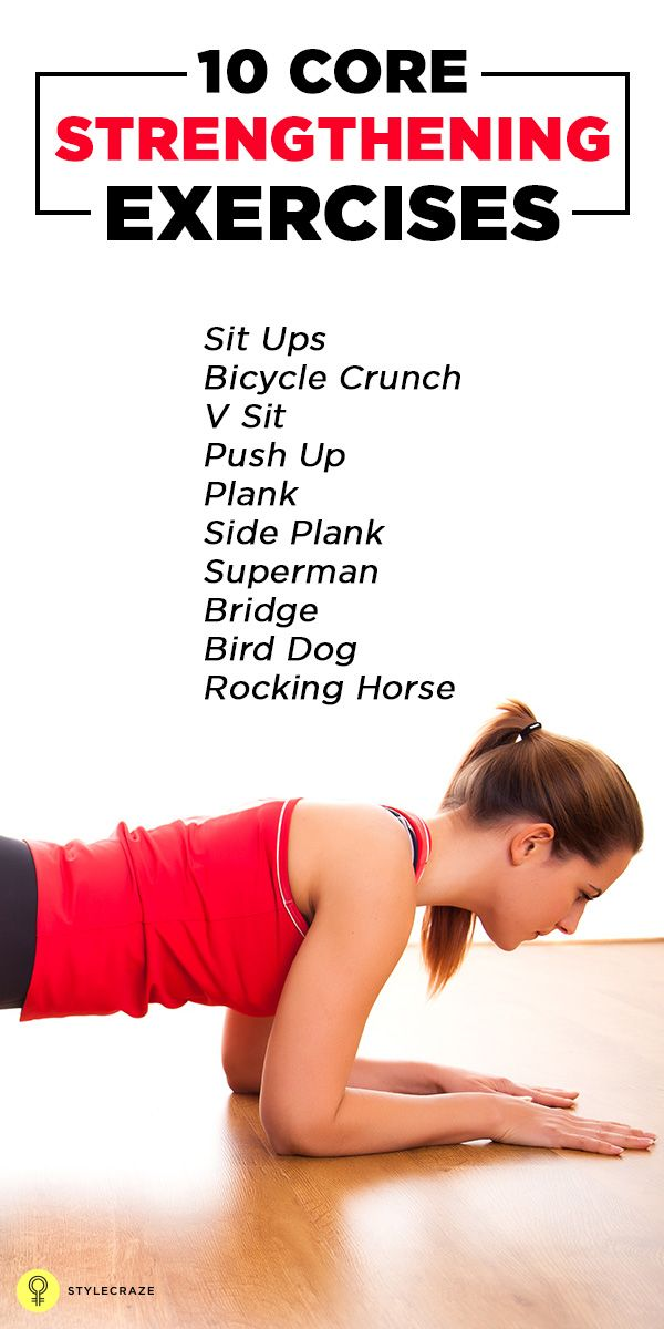 Strengthen your core for developing solid core strength & for better performance. Listed are top 10 core strengthening #exercises that strengthen ...