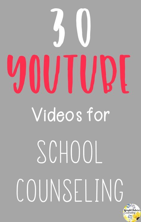 YouTube Videos for School Counseling