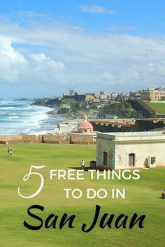 Castillo San Felipe Del Morro is one of 5 Free Things to do in San Juan, Puerto Rico with Kids