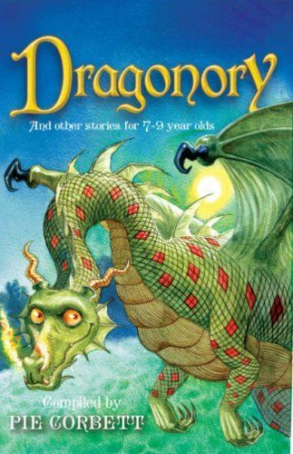 Storyteller: Dragonory and other stories to read and tell for 7 to 9 year olds by Pie Corbett, http://www.amazon.co.uk/dp/1407100653/ref=cm_sw_r_pi_dp_mjdYsb0SEY6P9