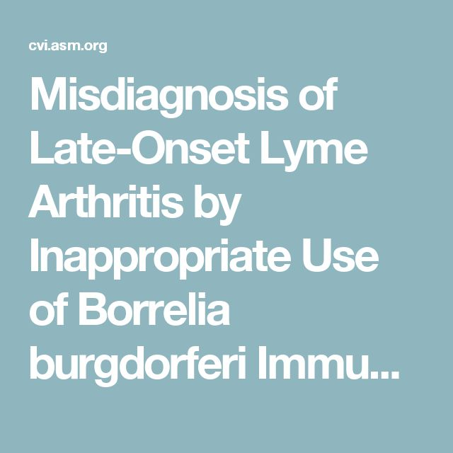 Misdiagnosis of Late-Onset Lyme Arthritis by Inappropriate Use of Borrelia burgdorferi Immunoblot Testing with Synovial Fluid