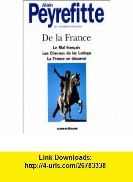 De la France (9782258039537) Alain Peyrefitte , ISBN-10: 2258039533  , ISBN-13: 978-2258039537 ,  , tutorials , pdf , ebook , torrent , downloads , rapidshare , filesonic , hotfile , megaupload , fileserve