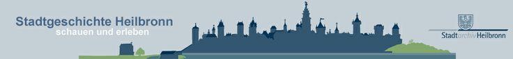 Stadtgeschichte Heilbronn: Virtuelle Ausstellung