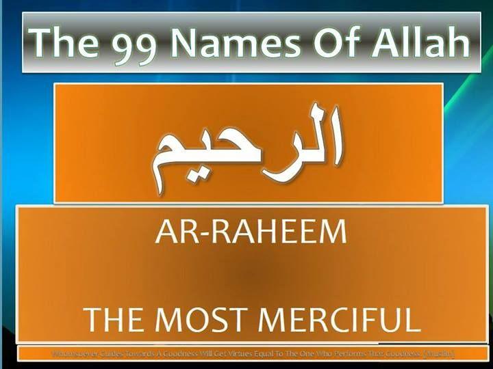 2 Ar-Rahim (الرحيم) The Most Merciful