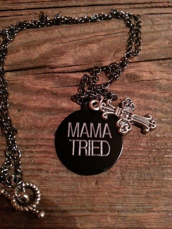 "Merle Haggard Lyrics Inspired ""Mama Tried"" Necklace. $25"