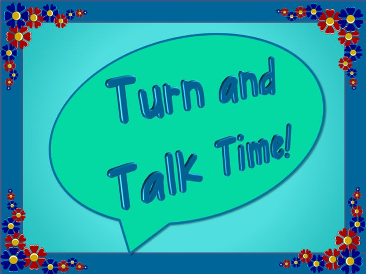 "*Learn how to effectively use ""Turn and Talk,"" sometimes called ""Think, Pair, Share,"" with your  students*"