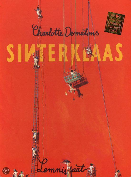 Sinterklaas van Charlotte Dematons - voor kinderen en volwassenen