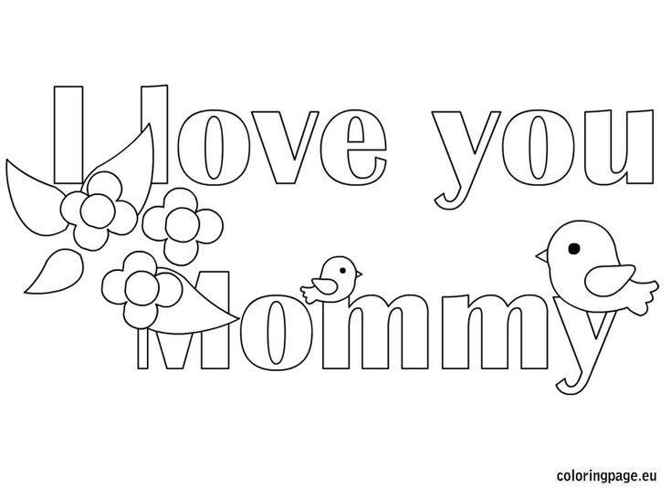 I Love You Mommy Mom Coloring Pages Valentines Day Coloring