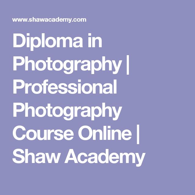 Diploma in Photography | Professional Photography Course Online | Shaw Academy