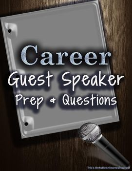 Career Guest Speaker Prep and Questions