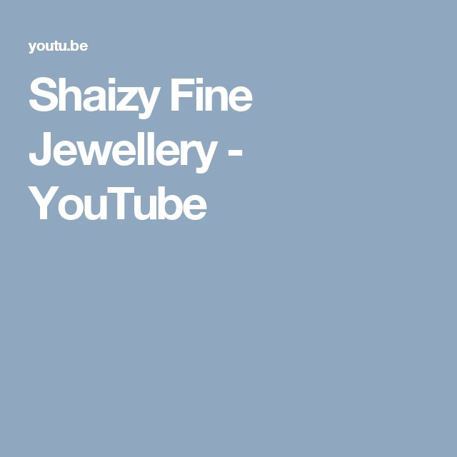 Shaizy Fine Jewellery - YouTube