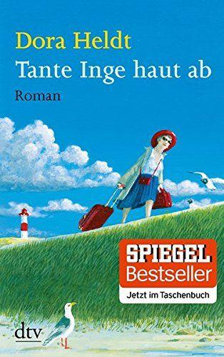 Tante Inge haut ab: Amazon.de: Dora Heldt: Bücher