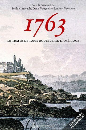 10 février 1763 : Signature du Traité de Paris   Pour le Canada, ce traité est lourd de conséquences. La colonie est officiellement cédée à l'Angleterre marquant ainsi la fin du Régime français en Amérique. À partir de la bataille des plaines d'Abraham, on découvrira dans cet ouvrage ce qui a conduit à 1763. On verra aussi les négociations entourant le traité lui-même et les fêtes qui marquent le fin de la guerre à Paris. ...