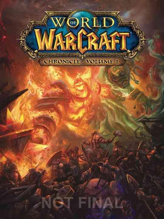 World of Warcraft: Chronicle (Hardcover)