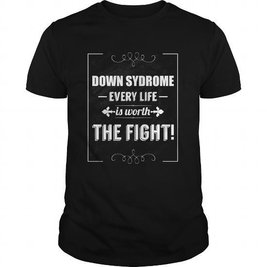 Down syndrome every life is worth the fight #name #tshirts #WORTH #gift #ideas #Popular #Everything #Videos #Shop #Animals #pets #Architecture #Art #Cars #motorcycles #Celebrities #DIY #crafts #Design #Education #Entertainment #Food #drink #Gardening #Geek #Hair #beauty #Health #fitness #History #Holidays #events #Home decor #Humor #Illustrations #posters #Kids #parenting #Men #Outdoors #Photography #Products #Quotes #Science #nature #Sports #Tattoos #Technology #Travel #Weddings #Women