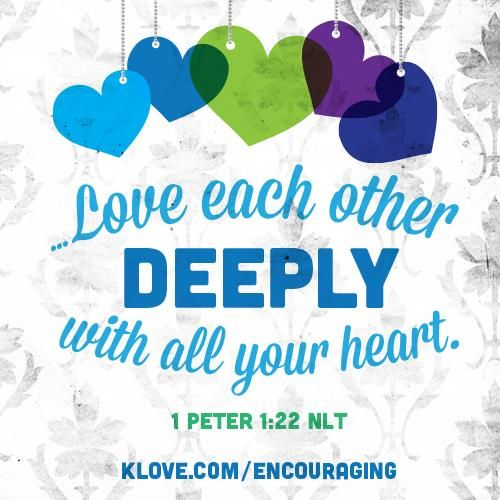 Love Each Other Deeply: Pin By K-LOVE Radio On Encouraging Word