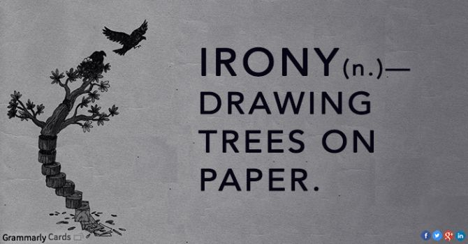 Irony (n) — drawings of trees on paper
