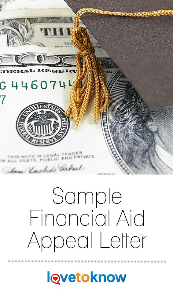 Sample Financial Aid Appeal Letter Lovetoknow Financial Aid For College Financial Aid Scholarships For College