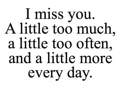 I miss you :((( #quote