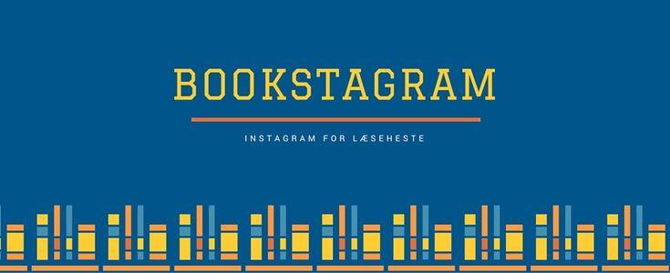 Bookstagram – Instagram for læseheste