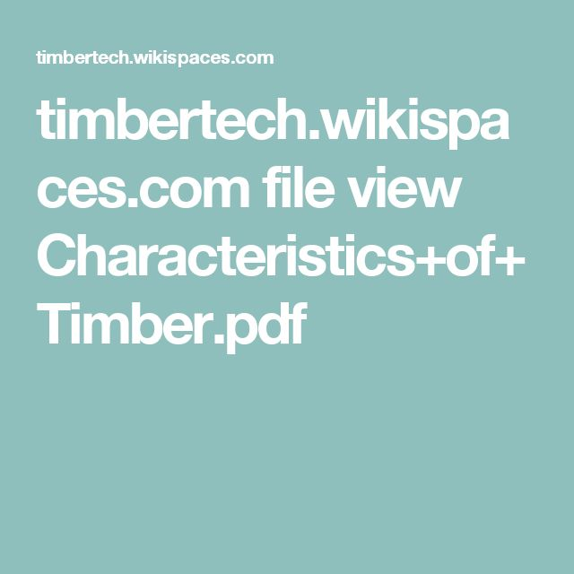 timbertech.wikispaces.com file view Characteristics+of+Timber.pdf