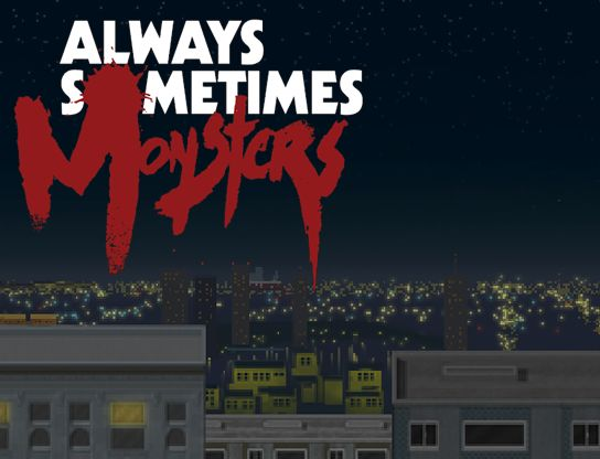 Always Sometimes Monsters | So Many Game Reviews!