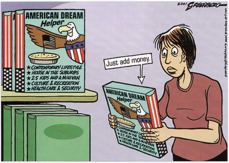 best living the life the american dream images a cartoon showing that money is essential to achieve the american dream of happiness in modern