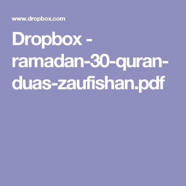 Dropbox - ramadan-30-quran-duas-zaufishan.pdf