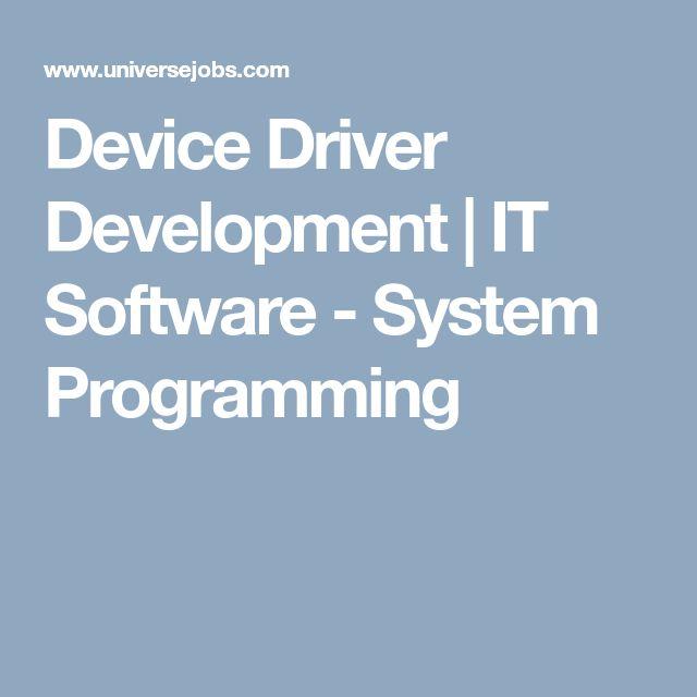 Device Driver Development | IT Software - System Programming