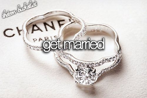 The Teen Bucket List | Get married.