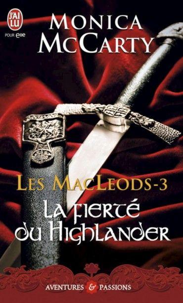 Les MacLeods La fierté du Highlander  Monica McCarty