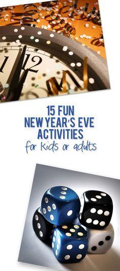 Looking for new year's fun you can have together as a family? Here are 15 fun ideas of activities to play. Enjoy! #NewYearsEve #KidsActivities