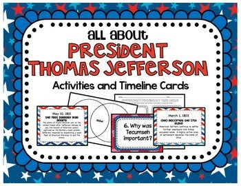 All About President Thomas Jefferson Activities + Timeline Cards  Included in this product: *Jefferson's Presidency Student Timeline Record Sheet *Jefferson's Presidency Task Cards and 2 different record sheets *Jefferson's Presidency Important People Foldable *Loose vs.