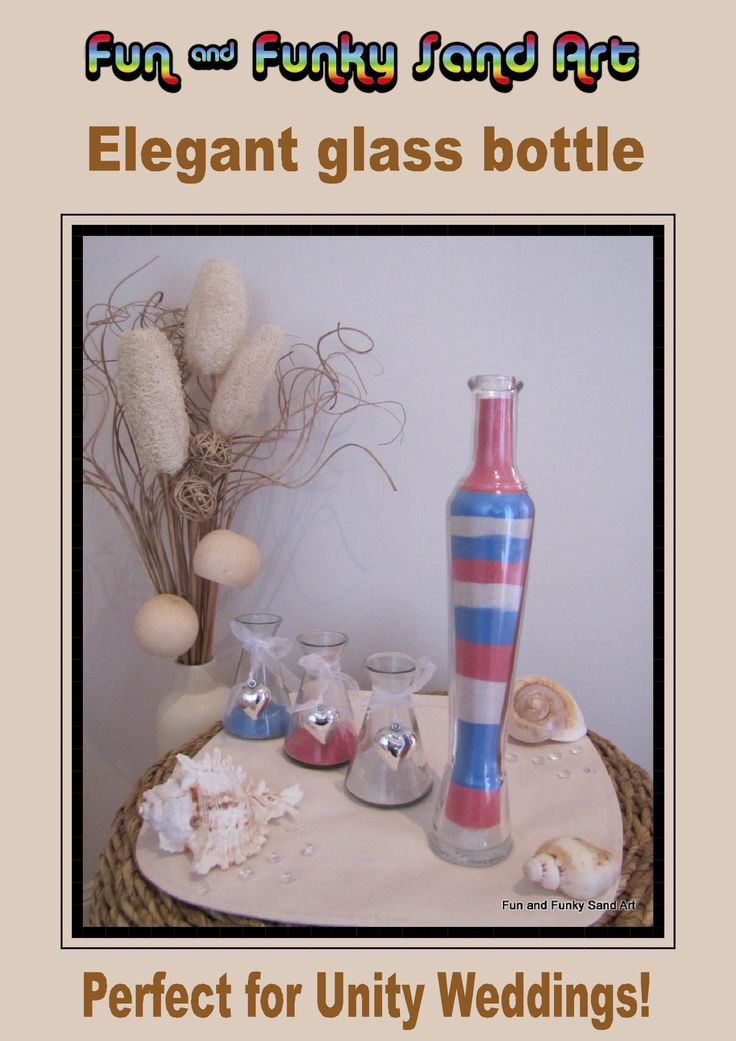 Fun And Funky Sand Art Can Supply Glass Bottles Coloured Sands For Unity Wedding