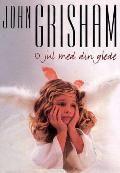 O jul med din glede - John Grisham