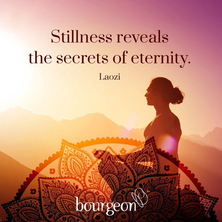 Stillness reveals the secrets of eternity. – Laozi. Subscribe: bourgeon.co.uk #divinetruth #quotes