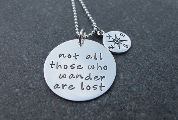 Hand Stamped Jewelry Not All Those Who Wander Are Lost Ready to
